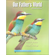 Our Father's World Worktext Second Edition