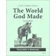 World God Made Teacher Manual Second Edition