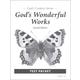 God's Wonderful Works Test Packet 2nd Edition