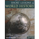 Short Lessons in World History Student with Answer Key