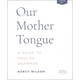 Our Mother Tongue Answer Key Second Edition