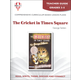 Cricket in Times Square Teacher Guide