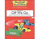 Off We Go Student Book Homeschool Edition