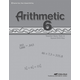 Arithmetic 6  Quizzes/Tests/Speed Drills Key (4th Edition)