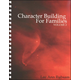 Character Building for Families Vol. 2