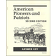 American Pioneers and Patriots Answer Key