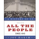 All the People (History of US 10) 4ED