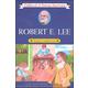 Robert E. Lee (Childhood of Famous Americans)