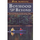 Boyhood and Beyond