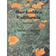 Our Golden California Student Worktext