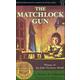 Matchlock Gun / Walter D. Edmonds (softcover)