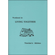 Living Together Workbook Teacher's Edition
