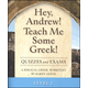 Hey, Andrew! Teach Me Some Greek Level 2 Quizzes/Exams
