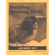 Building Spelling Skills 2 Answer Key 2ED