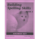 Building Spelling Skills 3 Teacher Manual 2ed