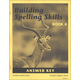 Building Spelling Skills 6 Answer Key 2ED