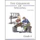 Grammar of Spelling Grade 4 2nd Edition