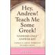 Hey, Andrew! Teach Me Some Greek! Level 6 Answer Key