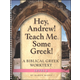 Hey Andrew! Teach Me Some Greek! Level 6 Woorkbook