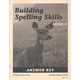 Building Spelling Skills 8 Answer Key 2ED