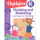 Kindergarten Thinking and Reasoning (Highlights Learning Fun Workbook)