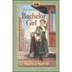 Bachelor Girl (Rose Years)