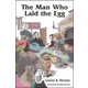 Man Who Laid the Egg (Vernon)