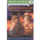 Teddy Roosevelt: The People's President (RTR