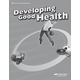 Developing Good Health Quizzes/Tests/Worksheets Key (3rd Edition)