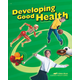 Developing Good Health Student (3rd Edition)
