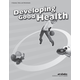 Developing Good Health Quizzes/Tests/Worksheets (3rd Edition)