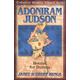 Adoniram Judson (Christian Heroes Then & Now)
