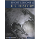 Short Lessons in U.S. History Student with Answer Key