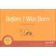 Before I Was Born: God Knew My Name