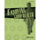 Enjoying Good Health Answer Key (3rd Edition)