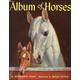 Album of Horses / Marguerite Henry