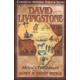 David Livingstone (Christian Heroes Then & Now)