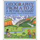 Geography From A to Z (Picture Glossary)