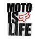 Fox Racing Moto Is Life Sticker
