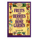 Fruits  Berries for the Home Garden