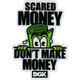 DGK Scared Money Sticker