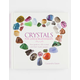 Crystals for Love & Relationships: Your Guide to 100 Crystals and Their Mystic Powers Hardcover Book