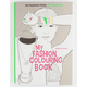 Art Therapy: My Fashion Colouring Book: 100 Fashion Items to Colour in Hardcover Book