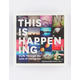 This Is Happening: #Life Through the Lens of Instagram Book