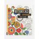 Just Add Color: Botanicals Coloring Book