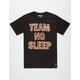 DESTORM Team No Sleep Mens T-Shirt