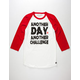 DESTORM Another Day Another Challenge Mens Baseball Tee
