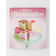 All Things Marshmallow Cookbook