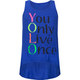 FULL TILT Only Live Once Girls Tank