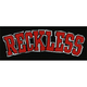 YOUNG & RECKLESS Reckless Sticker